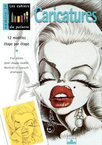 Caricatures : 12 modèles par étape