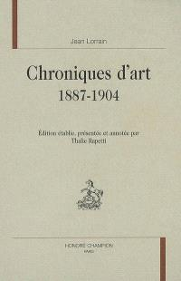Chroniques d'art : 1887-1904