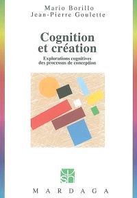 Cognition et création : explorations cognitives des processus de conception