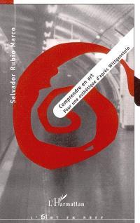 Comprendre en art : pour une esthétique d'après Wittgenstein