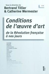 Conditions de l'œuvre d'art de la Révolution française à nos jours