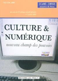 Culture & numérique : actes du 5e Colloque interdisciplinaire Icône-Image, Musées de Sens, 4-5 juillet 2008