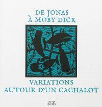 De Jonas à Moby Dick : variations autour d'un cachalot