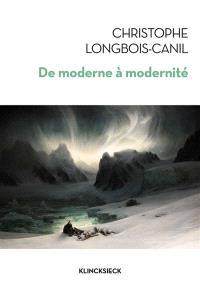 De moderne à modernité : les généalogies d'un concept