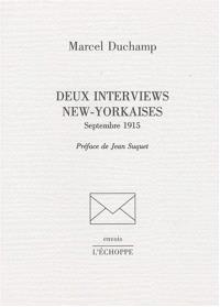 Deux interviews new-yorkaises : septembre 1915