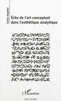 Echo de l'art conceptuel dans l'esthétique analytique