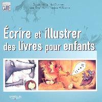 Ecrire et illustrer des livres pour enfants