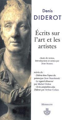 Ecrits sur l'art et les artistes. Suivi de Diderot dans l'espace des peintres