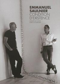 Emmanuel Saulnier : condition d'existence