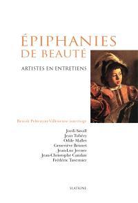 Epiphanies de beauté : artistes en entretiens
