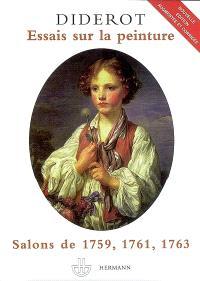 Essais sur la peinture; Salons de 1759, 1761, 1763