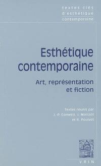 Esthétique contemporaine : art, représentation et fiction