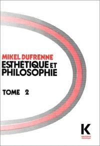 Esthétique et philosophie. Volume 2
