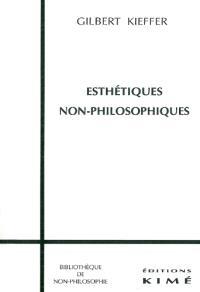 Esthétiques non philosophiques