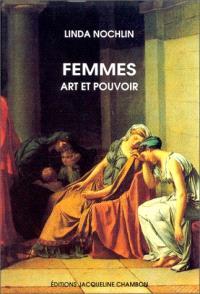 Femmes, art et pouvoir : et autres essais