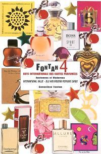 Fontan : cote internationale des cartes parfumées, anciennes et modernes = international value, old and modern perfume cards. Volume 4