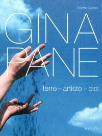 Gina Pane : terre, artiste, ciel