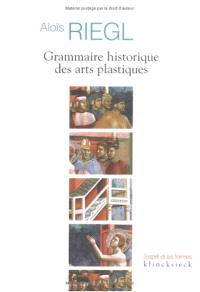 Grammaire historique des arts plastiques : volonté artistique et vision du monde