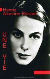 Hanna Axmann Rezzori : une vie