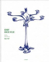 Henry Van de Velde : passie, functie, schoonheid 1863-1957