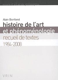 Histoire de l'art et phénoménologie : recueil de textes 1984-2008