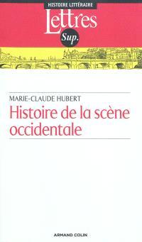 Histoire de la scène occidentale de l'Antiquité à nos jours