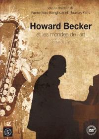 Howard Becker et les mondes de l'art : colloque de Cerisy
