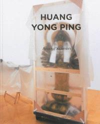 Huang Yong Ping : Amoy-Xiamen