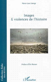 Images & violences de l'histoire