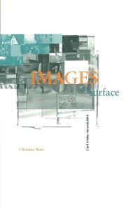 Images de surface  : l' art vidéo reconsidéré