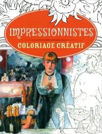 Impressionnistes  : coloriage créatif