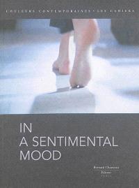 In a sentimental mood : exposition, Paris, Galerie des Galeries, du 28 mai au 24 août 2013