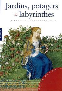Jardins, potagers et labyrinthes : repères iconographiques