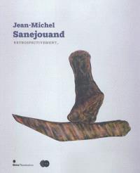 Jean-Michel Sanejouand : rétrospectivement...