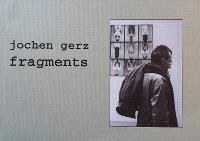 Jochen Gerz : fragments