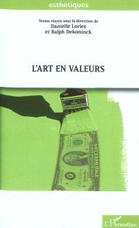 L'art en valeurs