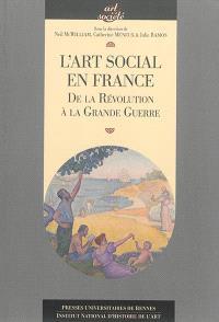 L'art social en France : de la Révolution à la Grande Guerre
