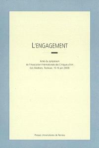L'engagement : actes du symposium, Les Abattoirs, Toulouse, 15-16 juin 2000