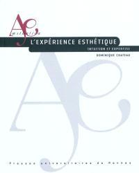 L'expérience esthétique : intuition et expertise