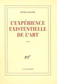 L'expérience existentielle de l'art