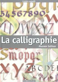La calligraphie : techniques de base