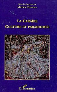 La Caraïbe, culture et paradigmes