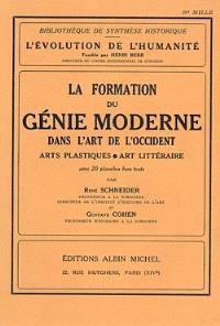 La formation du génie moderne dans l'art de l'Occident : arts plastiques et art littéraire
