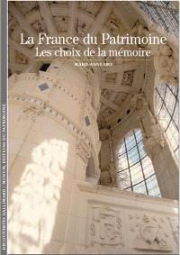 La France du patrimoine : les choix de la mémoire