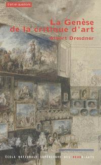 La genèse de la critique d'art : dans le contexte historique de la vie culturelle européeenne