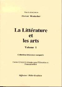 La littérature et les arts. Volume 1
