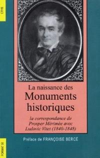 La naissance des monuments historiques : la correspondance de Prosper Mérimée avec Ludovic Vitet, 1840-1848