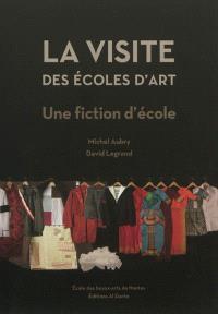 La visite des écoles d'art : une fiction d'école