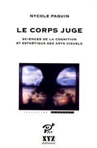 Le corps juge  : sciences de la cognition et esthétique des arts visuels