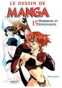 Le dessin de manga. Volume 15, Horreur et épouvante